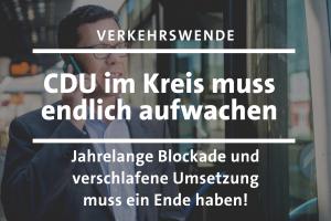 CDU im KReis muss beim Thema Verkehrswende endlich aufwachen